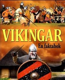 Vikingar en faktabok