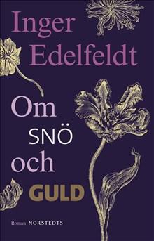 Om snö och guld :
