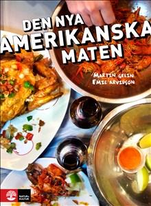 Den nya amerikanska maten