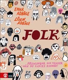 FOLK av Emma Adbåge och Lisen Adbåge