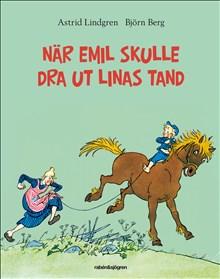 När Emil skulle dra ut Linas tand /