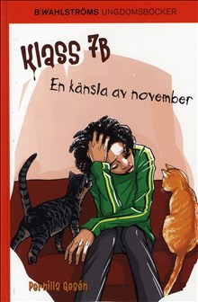 Klass 7B - En känsla av november