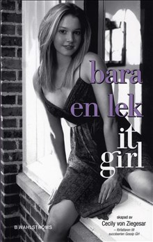 It girl Bara en lek del 3