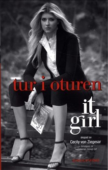 It Girl - Tur i oturen