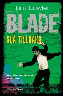 Blade - Slå tillbaka