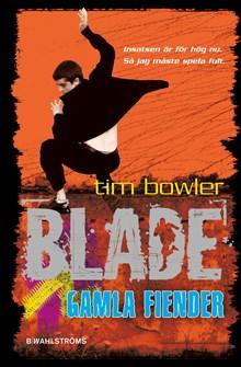 Blade - Gamla Fiender