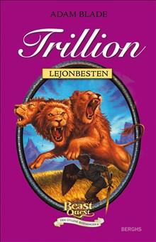 Beast Quest Den gyllene rustningen 6 Trillion Lejonbesten