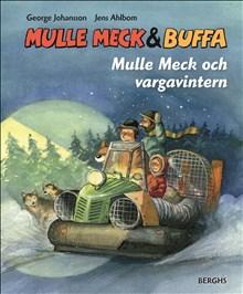 Mulle Meck och vargavintern /