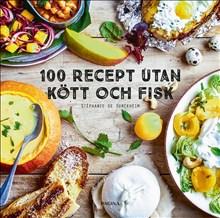 100 recept utan kött och fisk