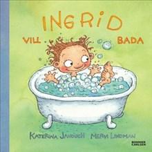 Ingrid vill bada /