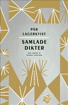 Pär Lagerkvist Samlade dikter