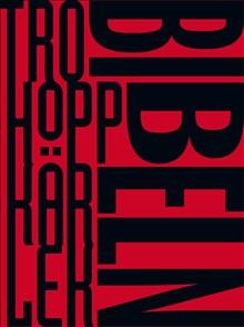 Bibeln - Tro hopp och kärlek
