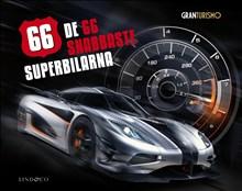 De 66 snabbaste superbilarna : GranTurismo