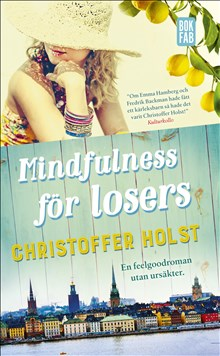 Mindfilness for losers