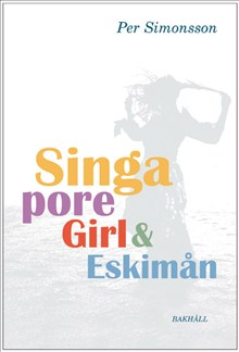 Singapore girl och Eskimån :