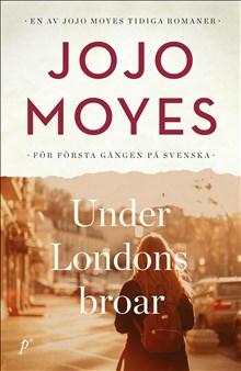 Under Londons broar /