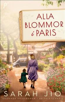 Alla blommor i Paris /
