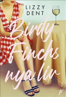 Birdy Finchs nya liv /