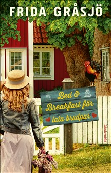 Bed & breakfast för lata brudpar /