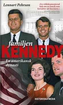 Familjen Kennedy En amerikansk dynasti