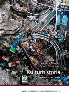 Kulturhistoria : En etnologisk metodbok, 2017. ÖPPEN TILLGÅNG